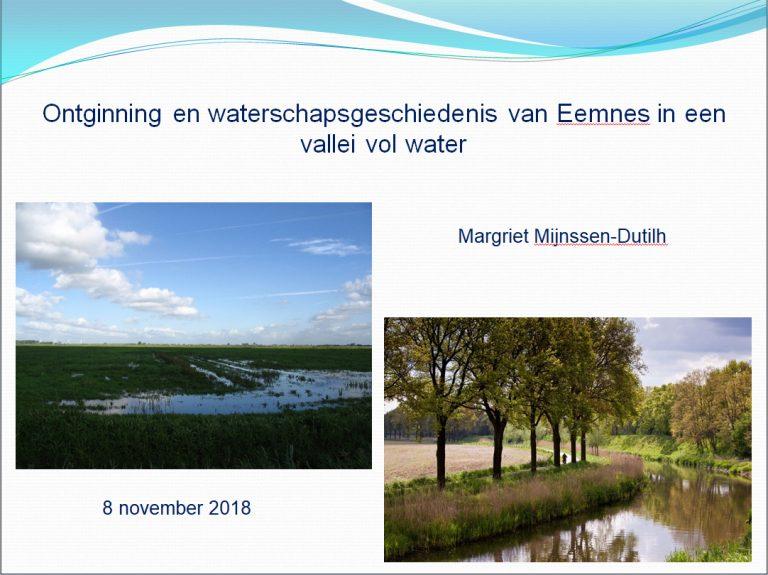 """Presentatie """"Ontginning en waterschapsgeschiedenis van Eemnes in een vallei vol water"""""""